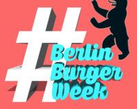 #BerlinBurgerWeek
