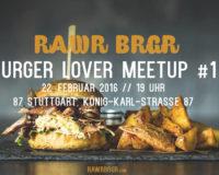 Stuttgart // 87 – Burger Lover Meetup #1