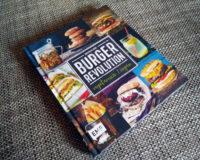 Burger Revolution (inkl. Burger-Menü zum Nachkochen!)
