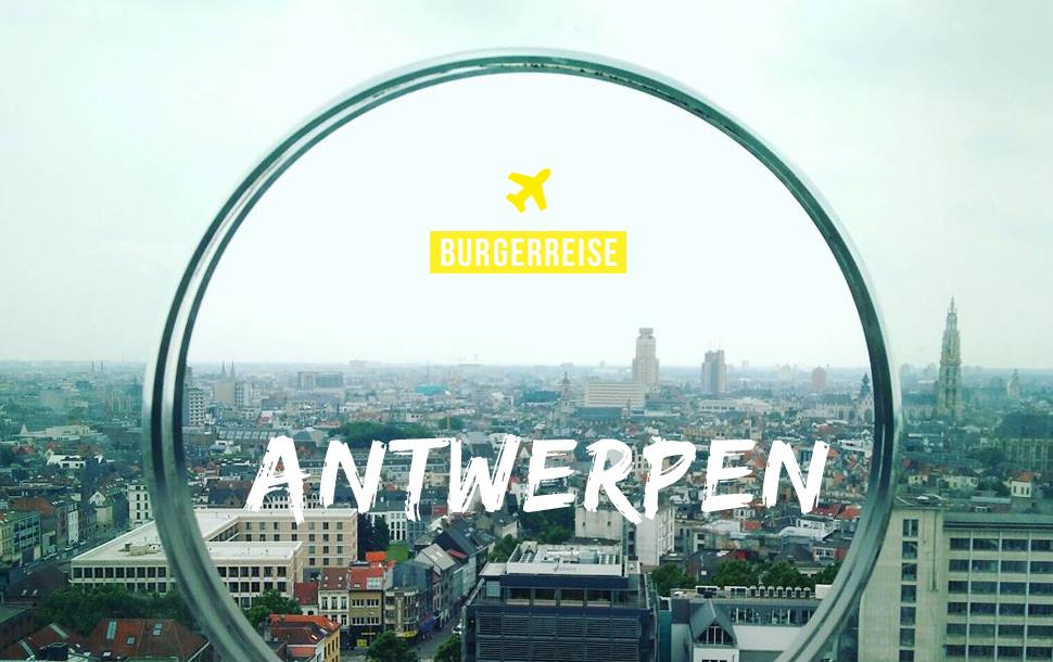 Burger Reise Antwerpen